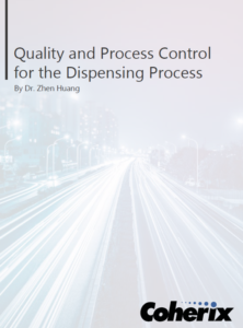 Quality and Process Control for the Dispensing Process - Dispensing White Paper